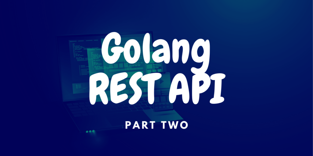 Golang REST API